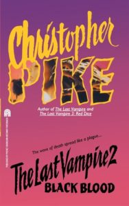 Last Vampire 2 Black Blood by Chrisotpher Pike