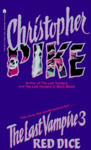 Last Vampire 3 - Red Dice by Christopher Pike