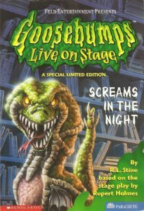 R L Stine - Goosebumps Live on Stage Screams in the Night