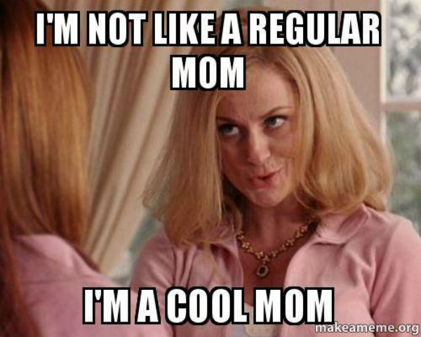I'm a cool mom - Darla Passmore