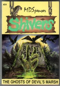 Shivers 24: The Ghosts of Devil's Marsh by M. D. Spenser