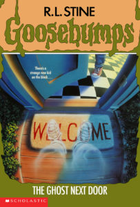 Goosebumps 10: The Ghost Next Door by R. L. Stine