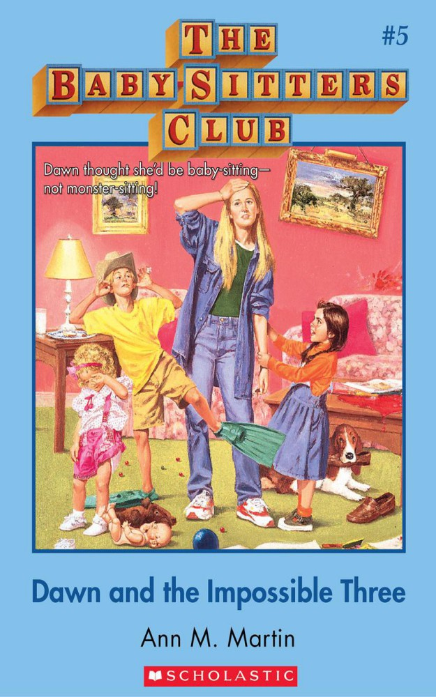 The Baby-Sitters Club 5: Dawn and the Impossible Three by Ann M Martin
