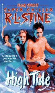 Fear Street Super Chiller 12 High Tide by R L Stine