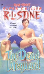 Fear Street Super Chiller 6 The Dead Lifeguard by R L Stine