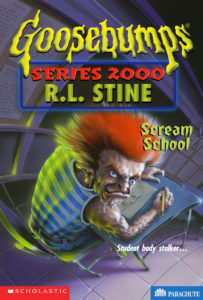 Goosebumps Series 2000 Scream School by R L Stine