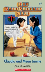 The Baby-Sitters Club #7: Claudia and Mean Janine by Ann M Martin