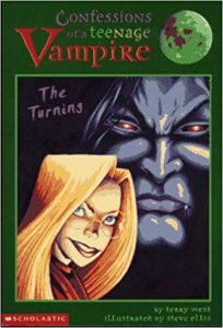 Confessions of a Teenage Vampire: The Turning by West and Ellis