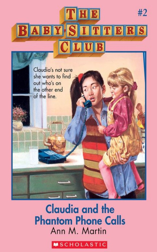 The Baby-Sitters Club 2 - Claudia and the Phantom Phone Calls by Ann M Martin